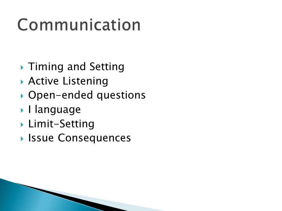 Communication Timing and Setting Active Listening Open-ended questions