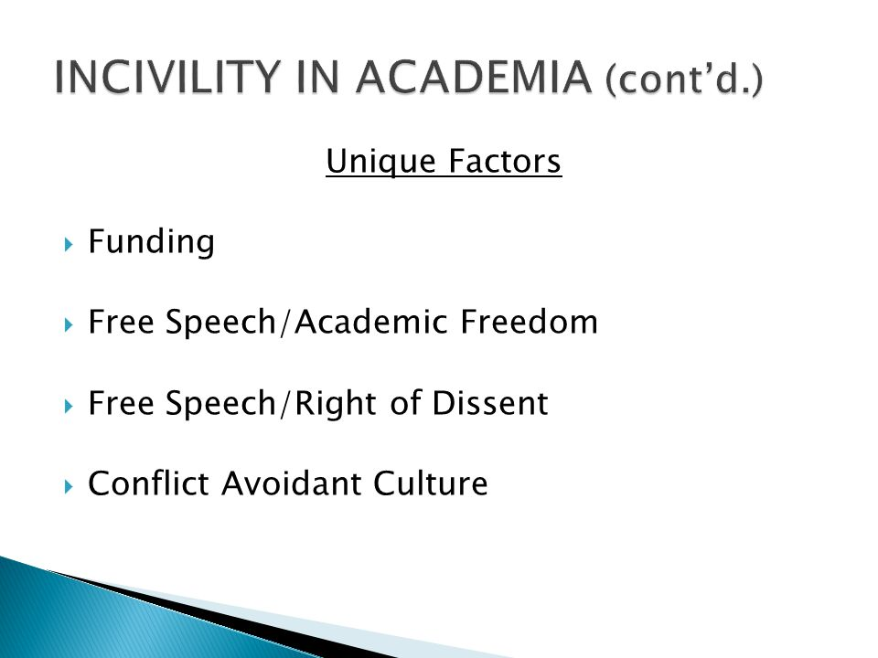 INCIVILITY IN ACADEMIA (cont'd.)