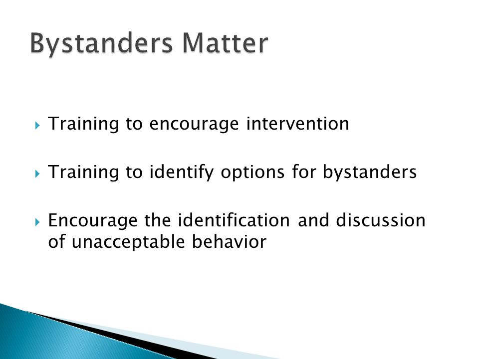 Bystanders Matter Training to encourage intervention