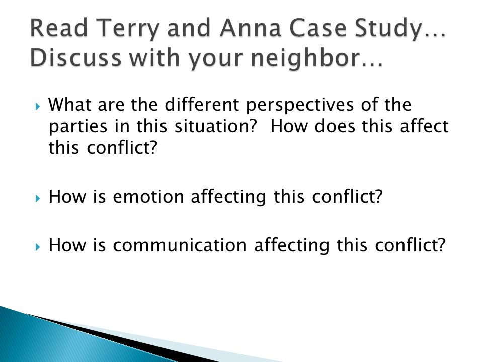 Read Terry and Anna Case Study… Discuss with your neighbor…