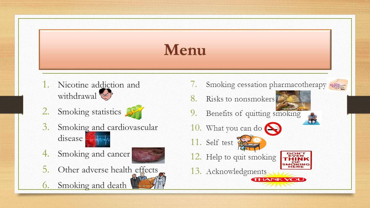 Menu Nicotine addiction and withdrawal Smoking statistics