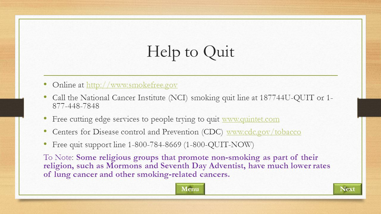 Help to Quit Online at http://www.smokefree.gov