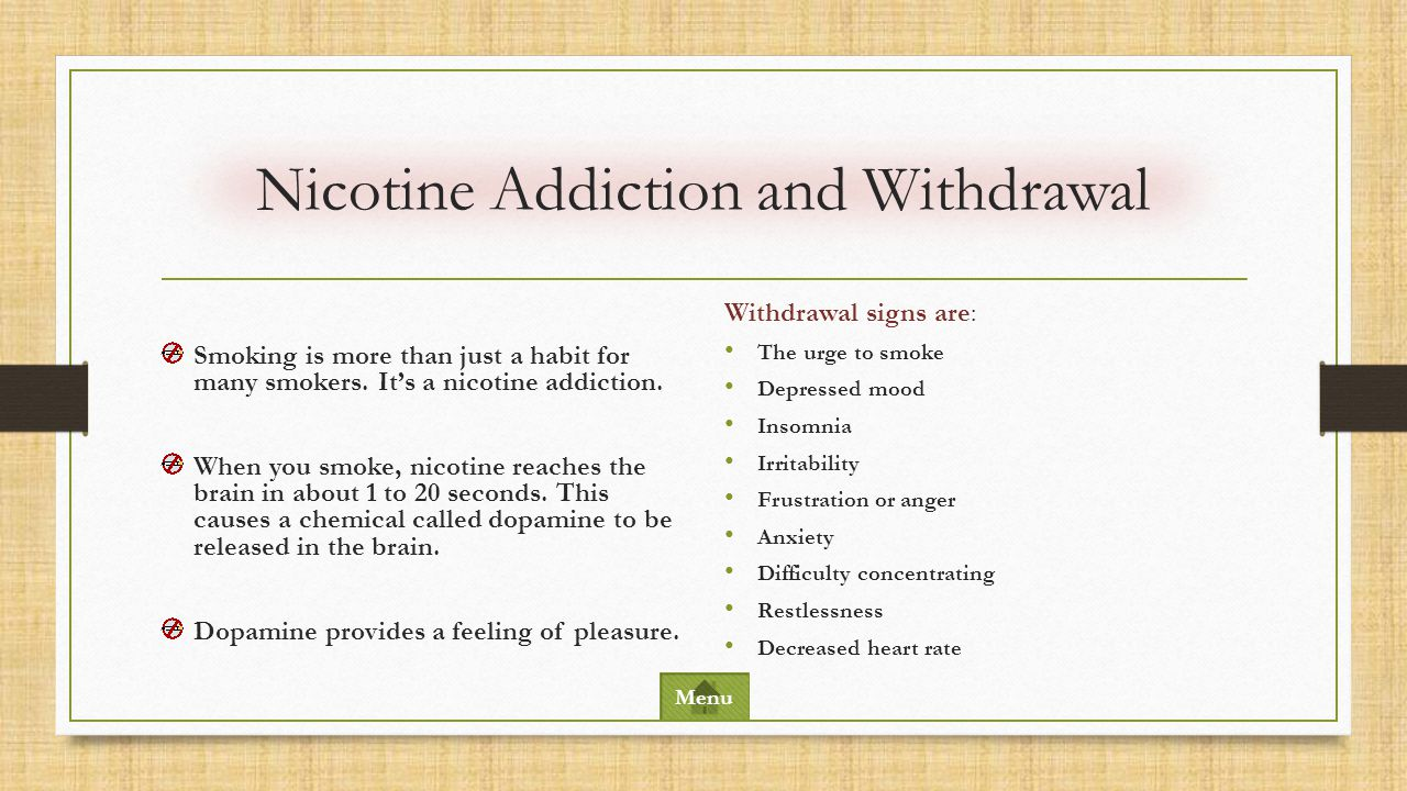 Nicotine Addiction and Withdrawal