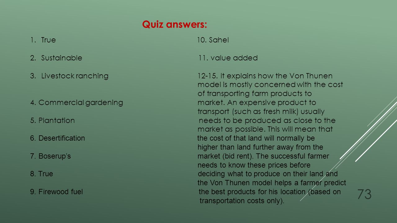 Quiz answers: True 10. Sahel.
