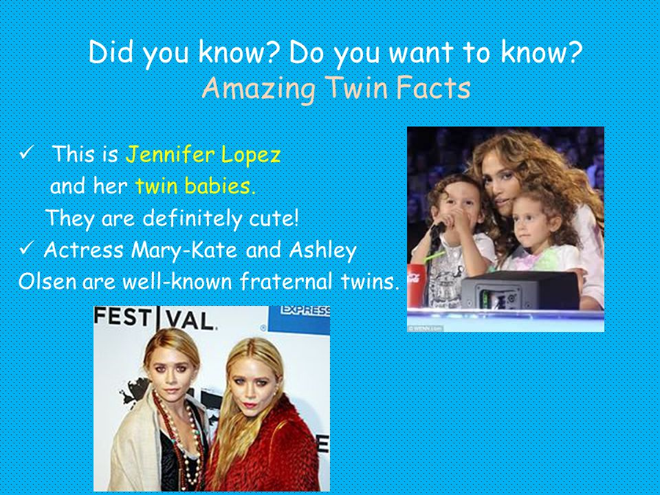 Did you know Do you want to know Amazing Twin Facts