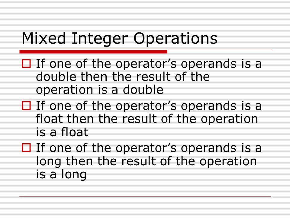 Mixed Integer Operations