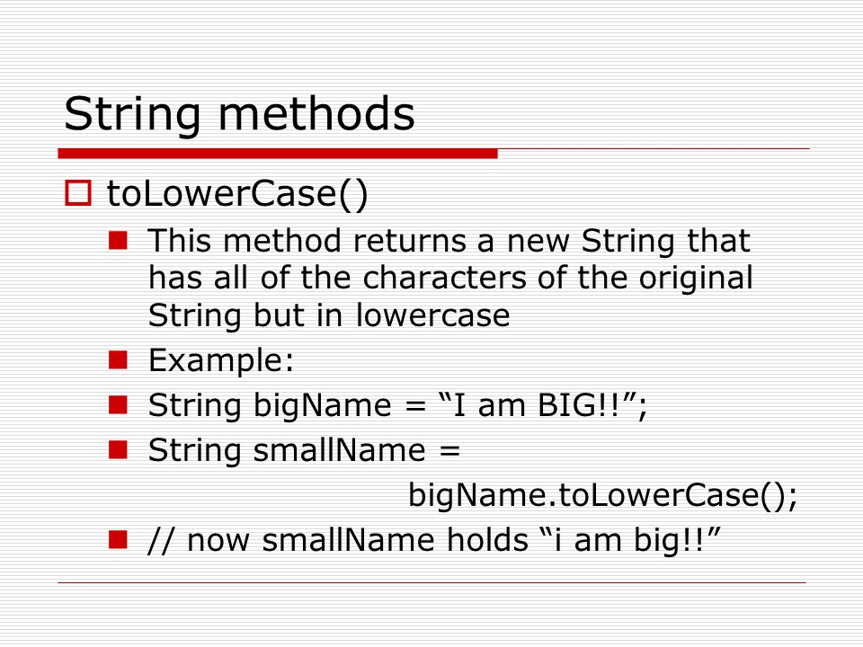 String methods toLowerCase()