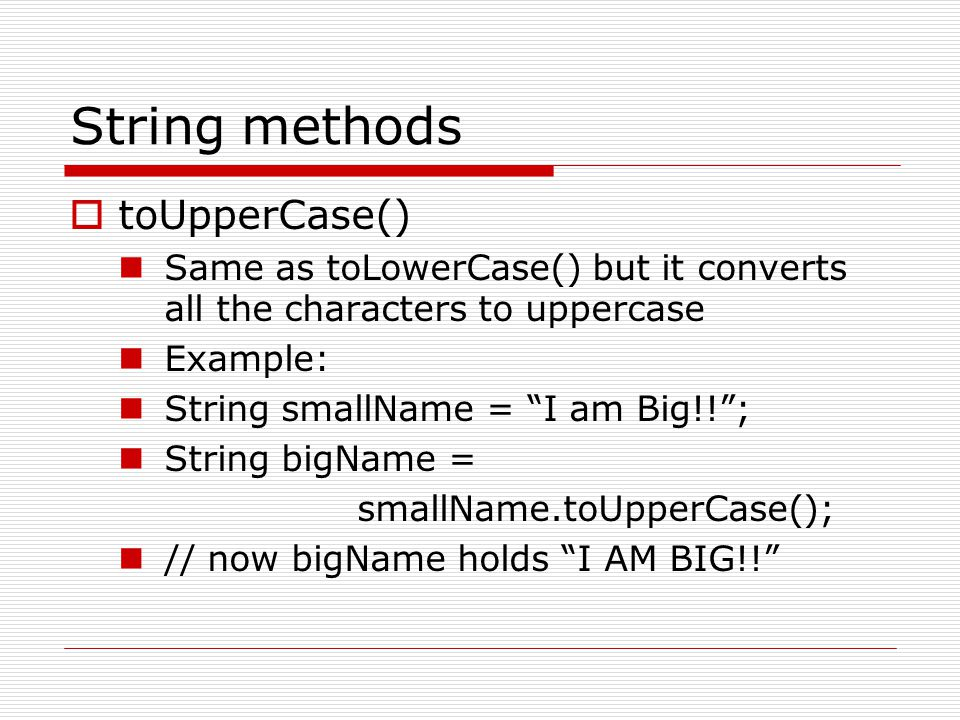 String methods toUpperCase()