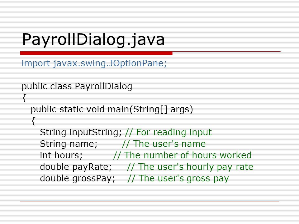 PayrollDialog.java import javax.swing.JOptionPane;