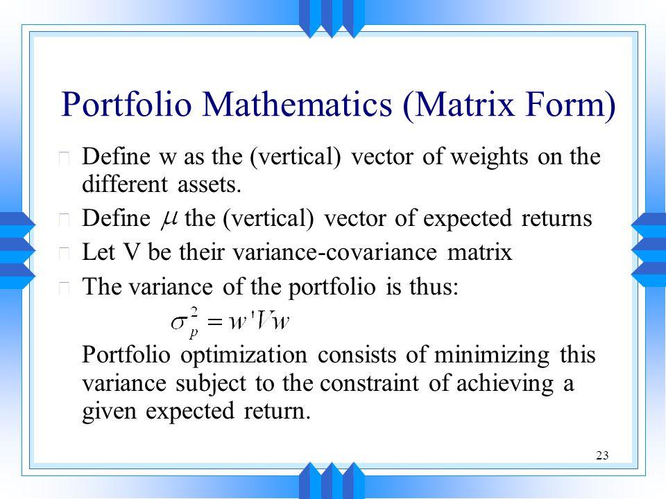 Portfolio Mathematics (Matrix Form)