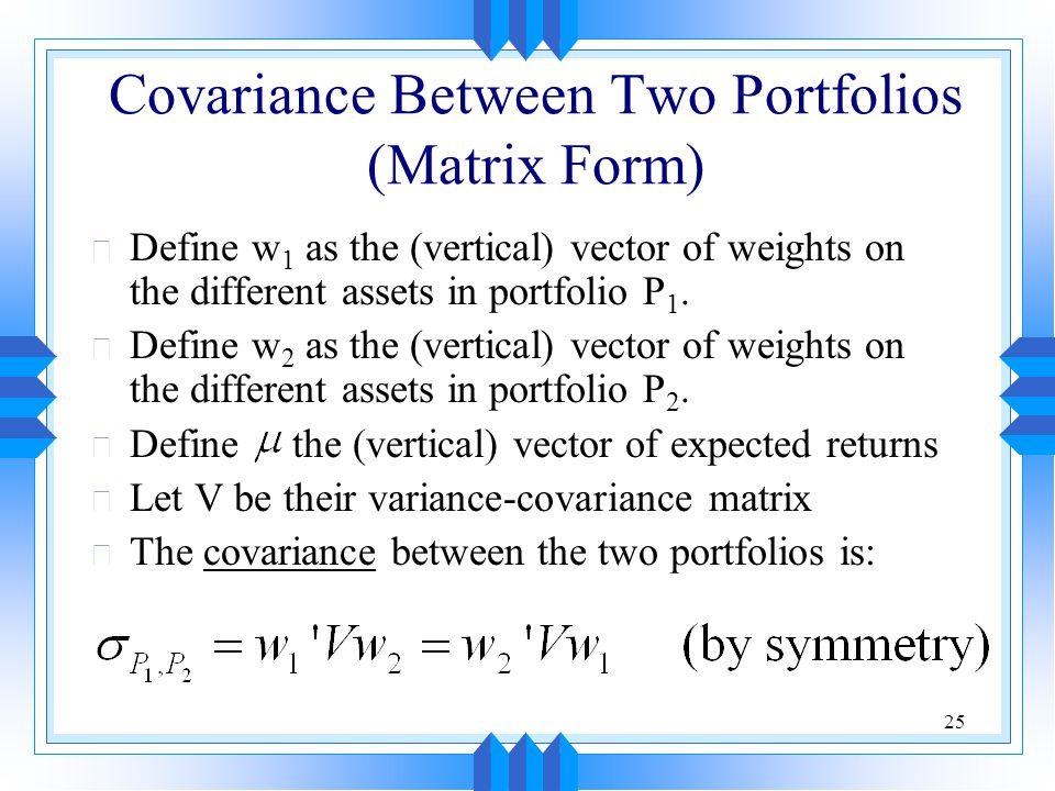 Covariance Between Two Portfolios (Matrix Form)