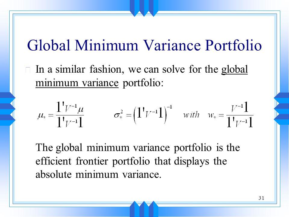 Global Minimum Variance Portfolio
