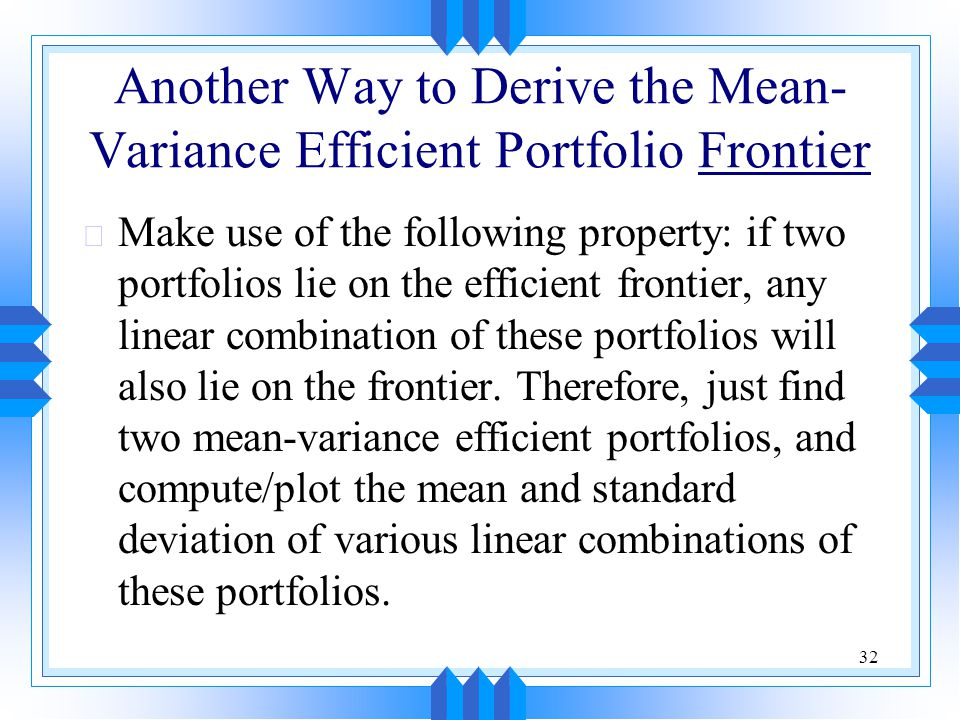 Another Way to Derive the Mean-Variance Efficient Portfolio Frontier