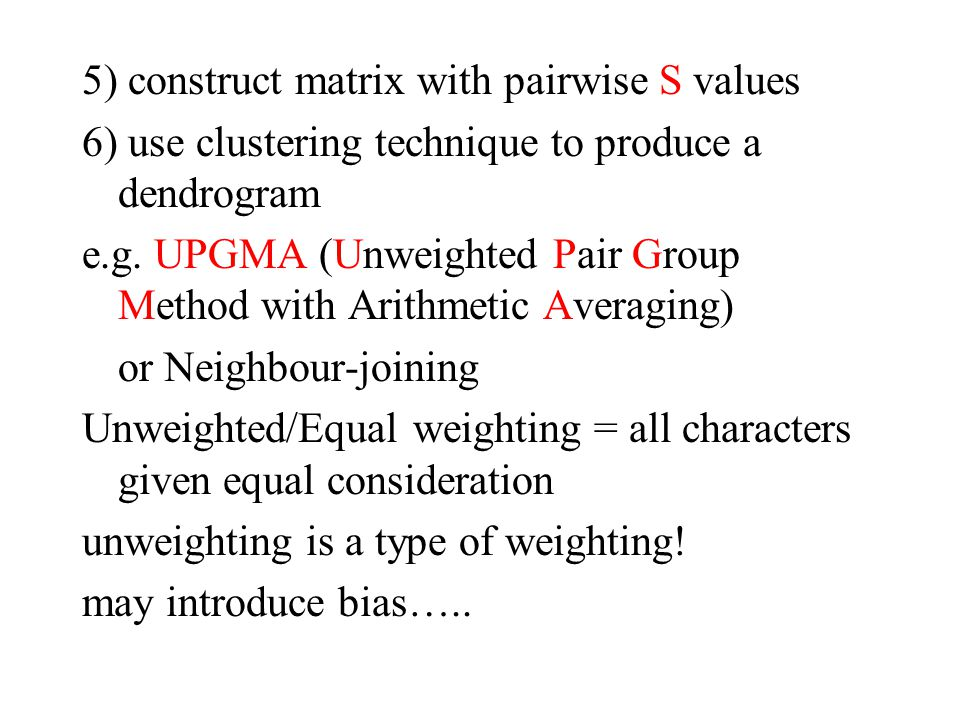 5) construct matrix with pairwise S values