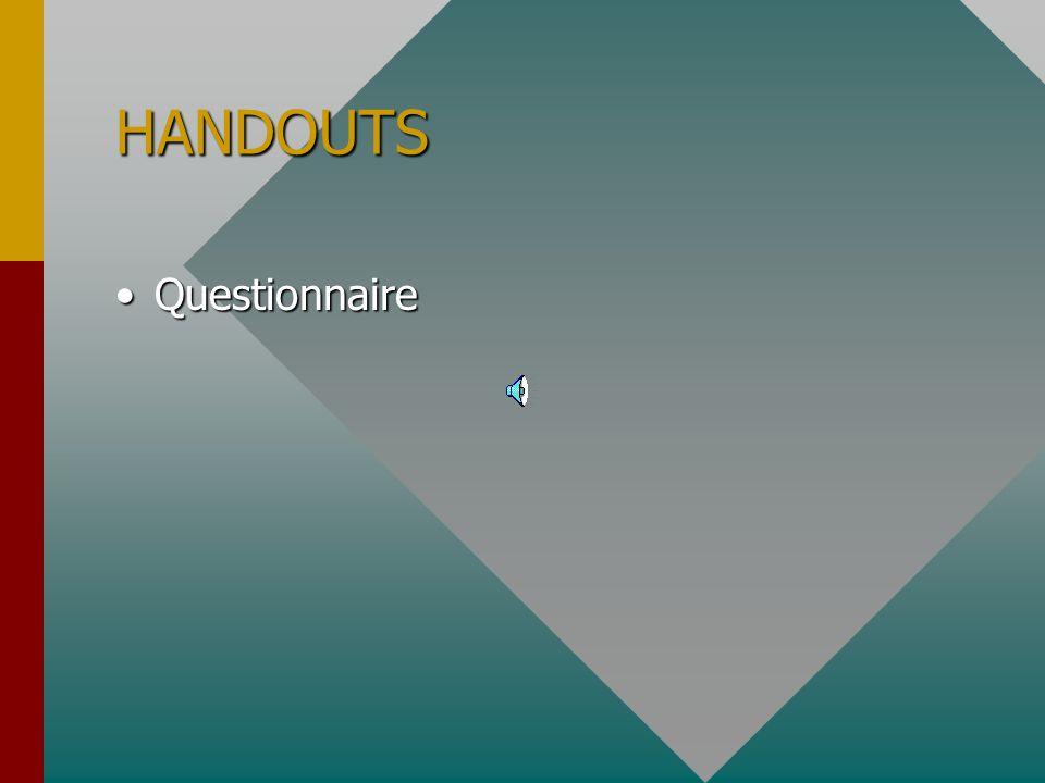 HANDOUTS Questionnaire