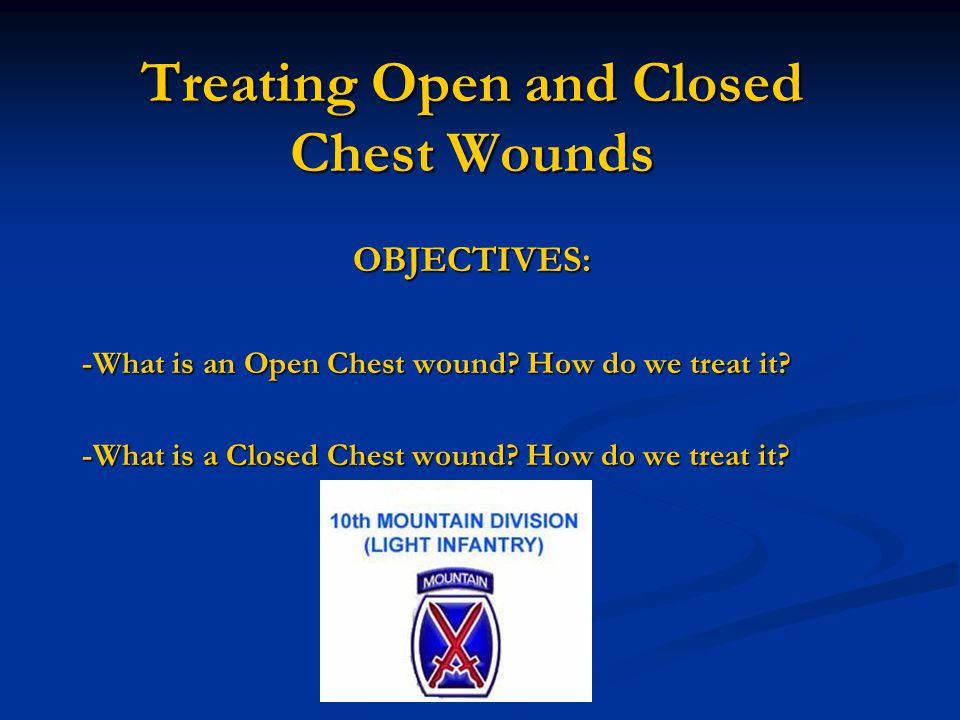 Treating Open and Closed Chest Wounds