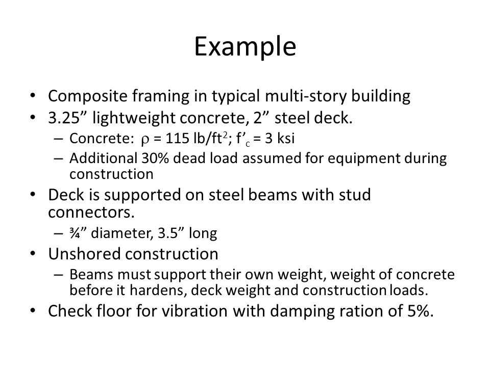 Example Composite framing in typical multi-story building