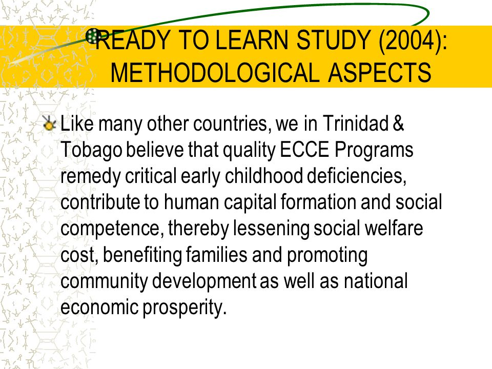 READY TO LEARN STUDY (2004): METHODOLOGICAL ASPECTS