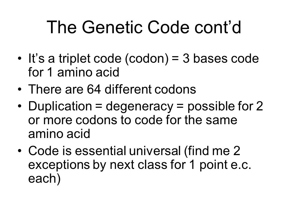 The Genetic Code cont'd