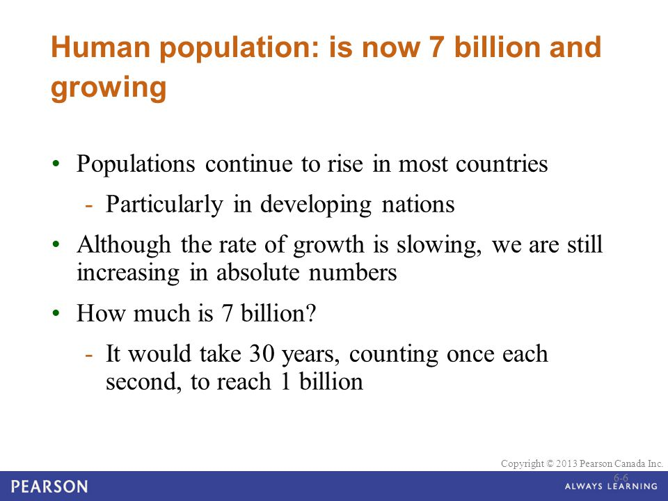 Human population: is now 7 billion and growing