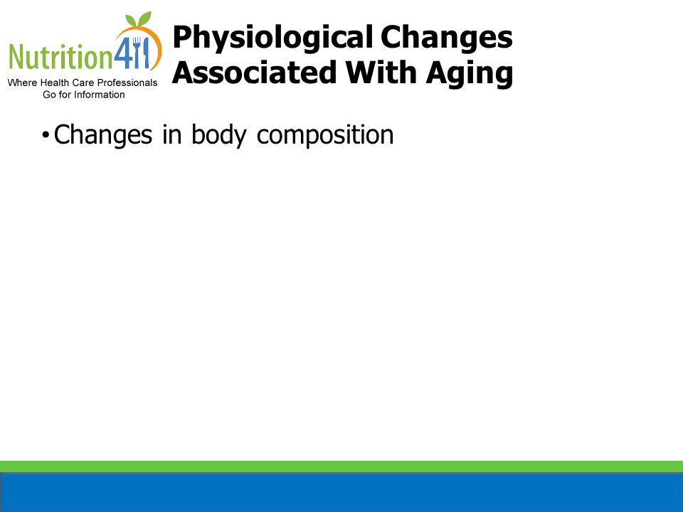 Physiological Changes Associated With Aging