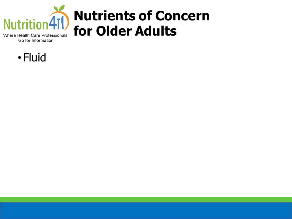 Nutrients of Concern for Older Adults