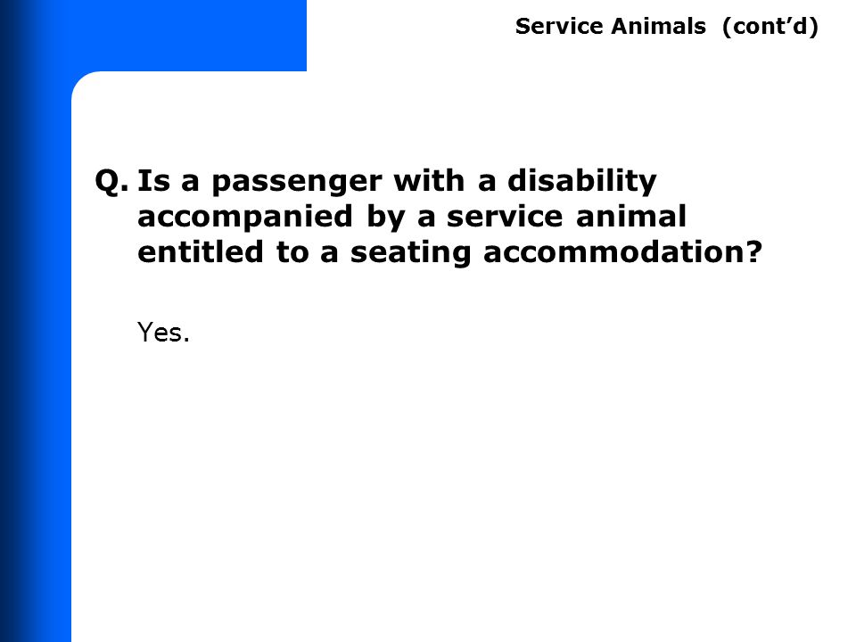 Q. How do you know if it's a service animal or pet