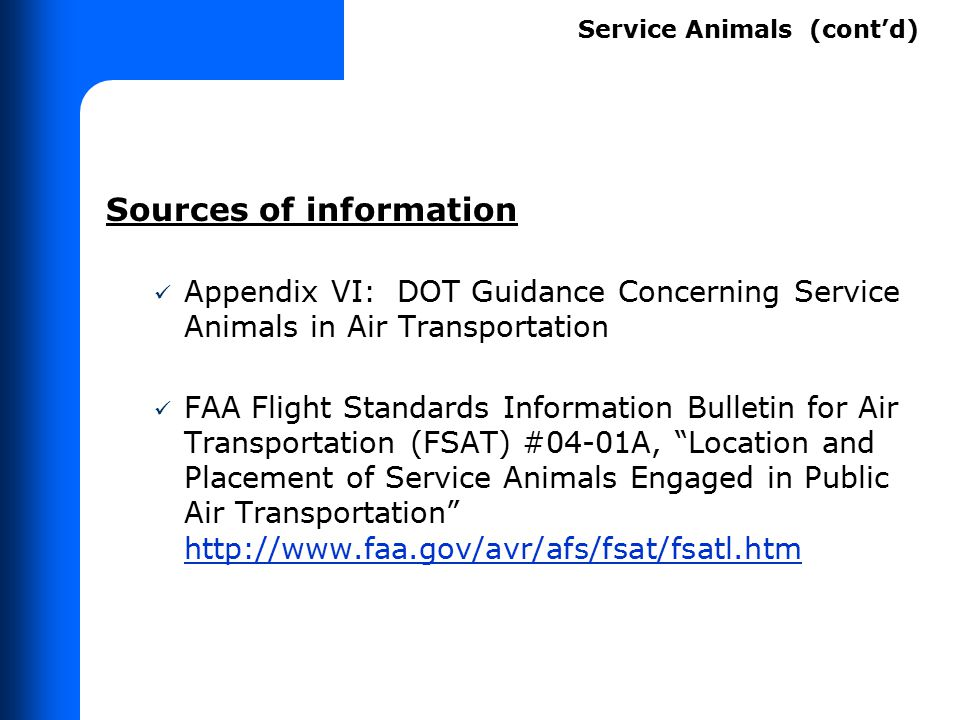 Q. What about a passenger accompanied by an emotional support animal