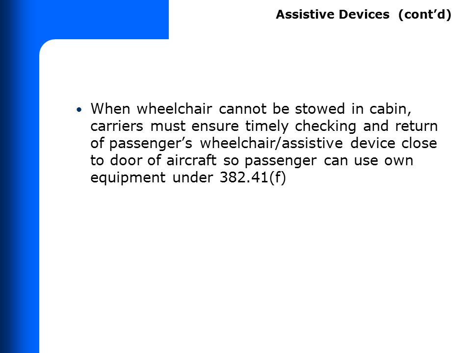 ASSISTIVE DEVICES Definition of Assistive Device