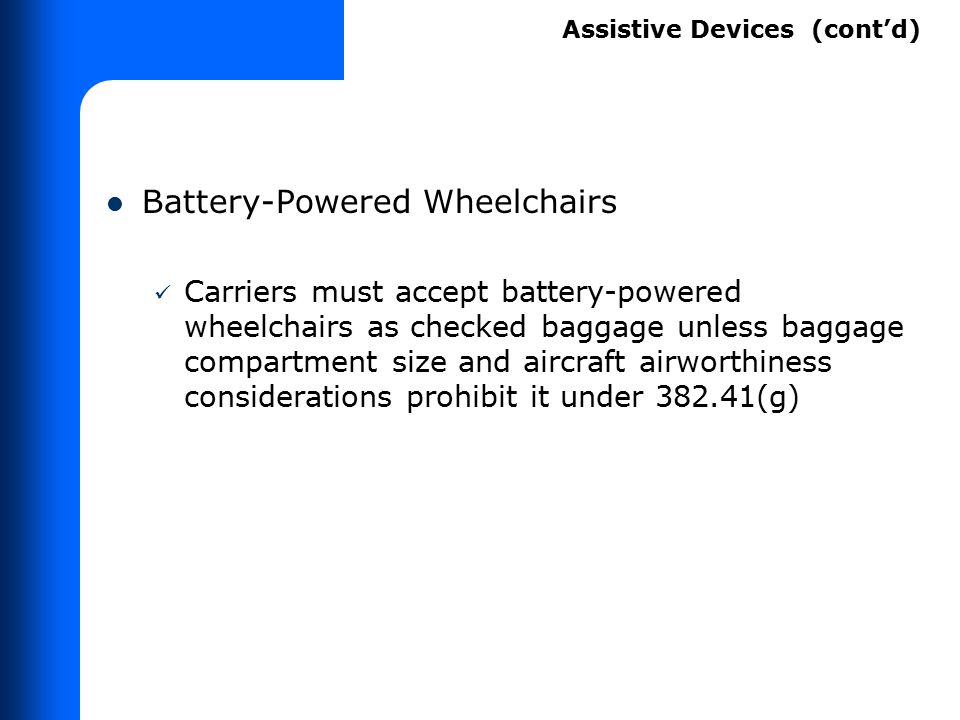 Passengers can bring assistive devices on board if