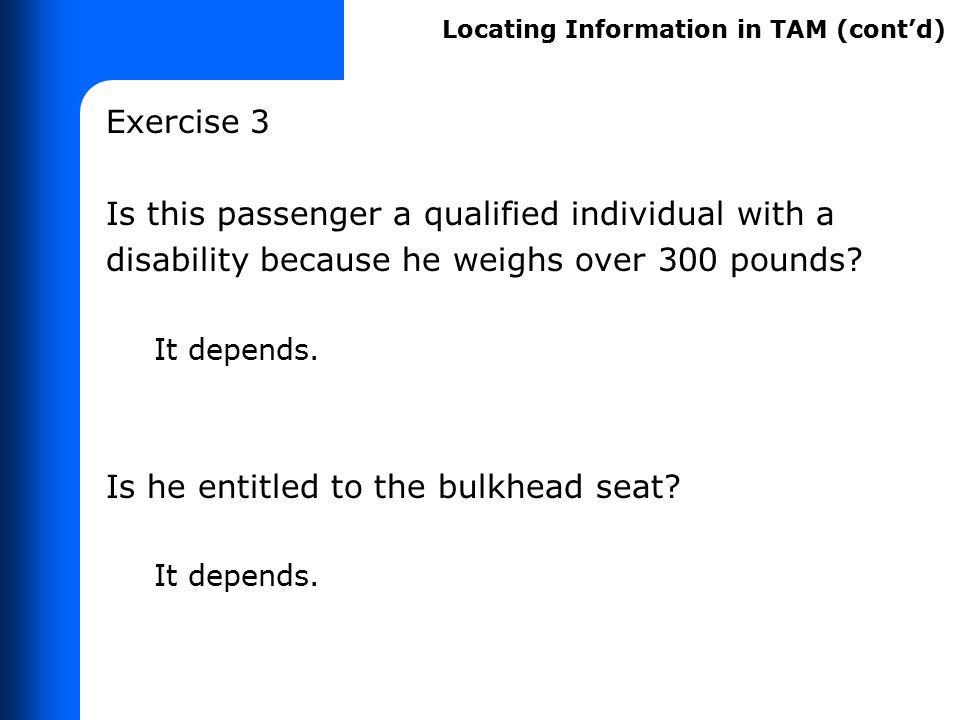 Why is TAM useful for you on the job