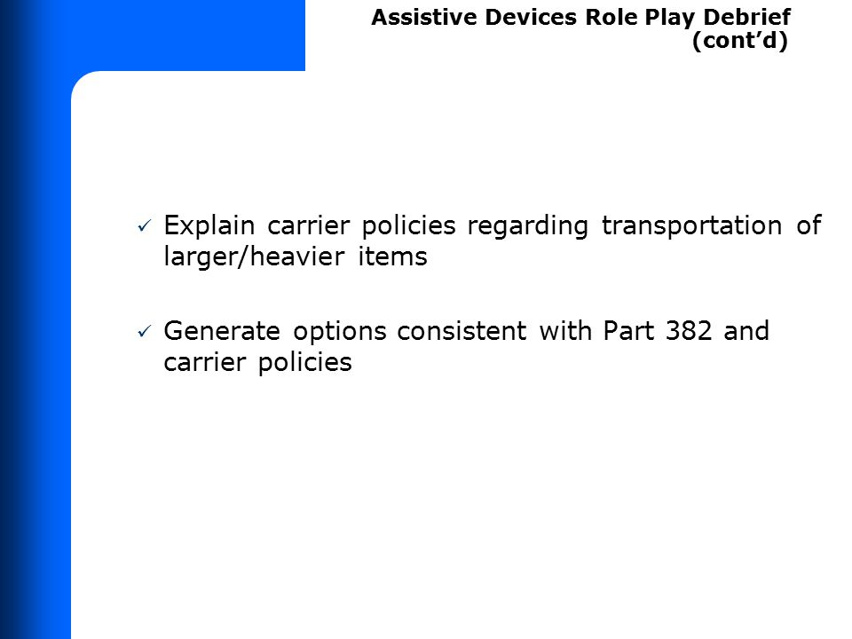 ASSISTIVE DEVICES ROLE PLAY DEBRIEF