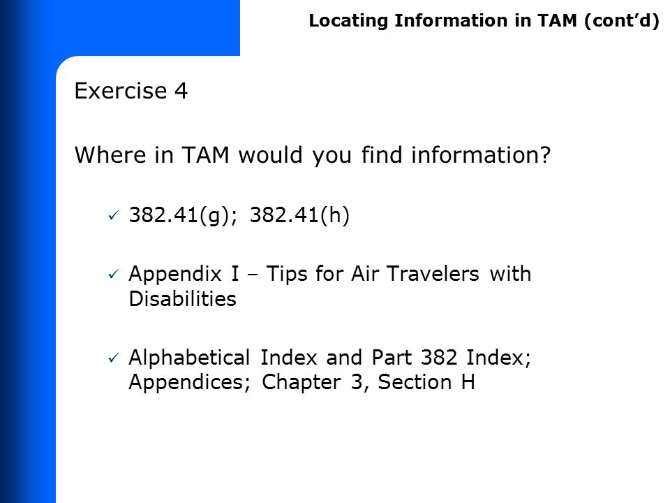 What information does TAM contain