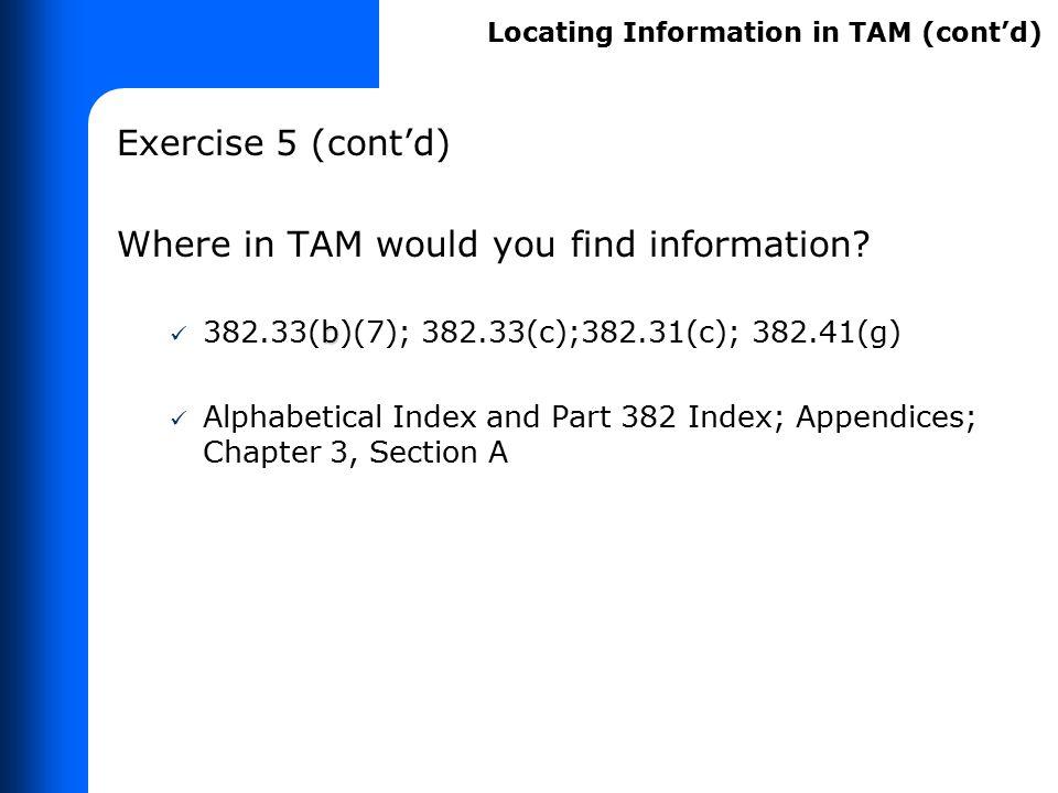 Locating Information In TAM - Exercises