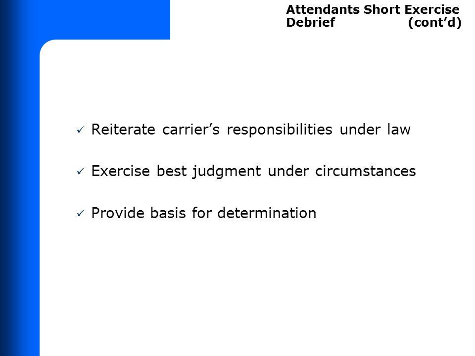 ATTENDANTS SHORT EXERCISE DEBRIEF