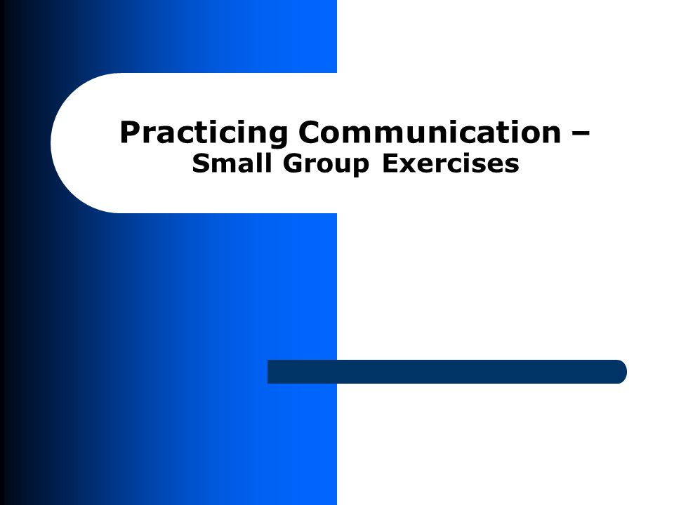 Appropriate communication and behavior