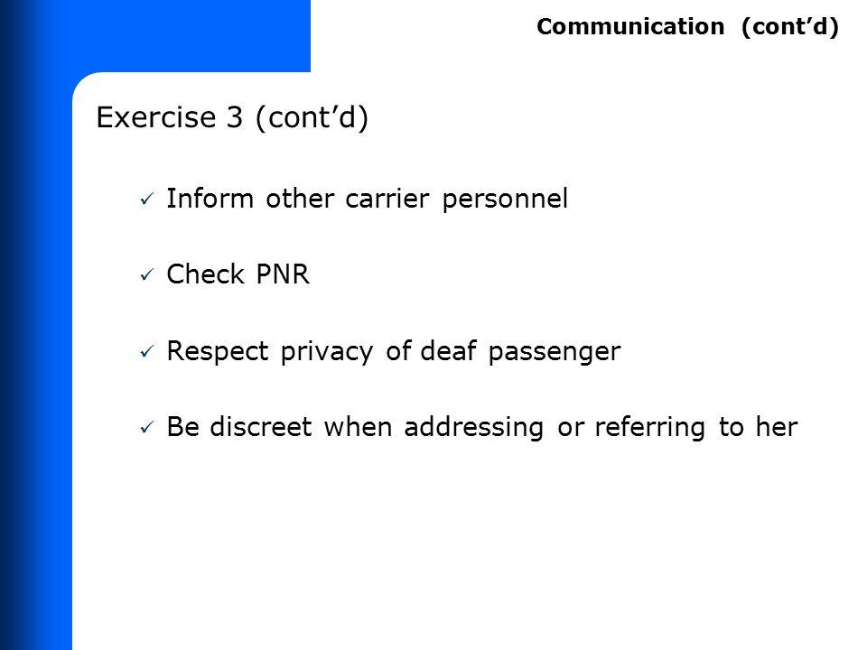 Exercise 1 (cont'd) Passenger's written instructions under 382.41(h)