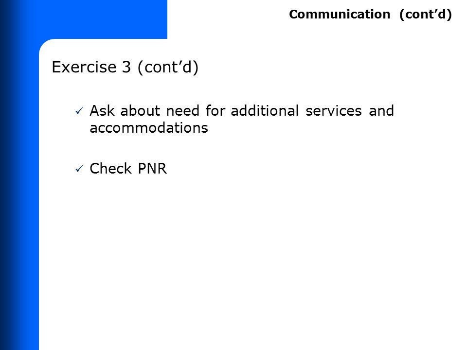 Exercise 1 (cont'd) Check PNR