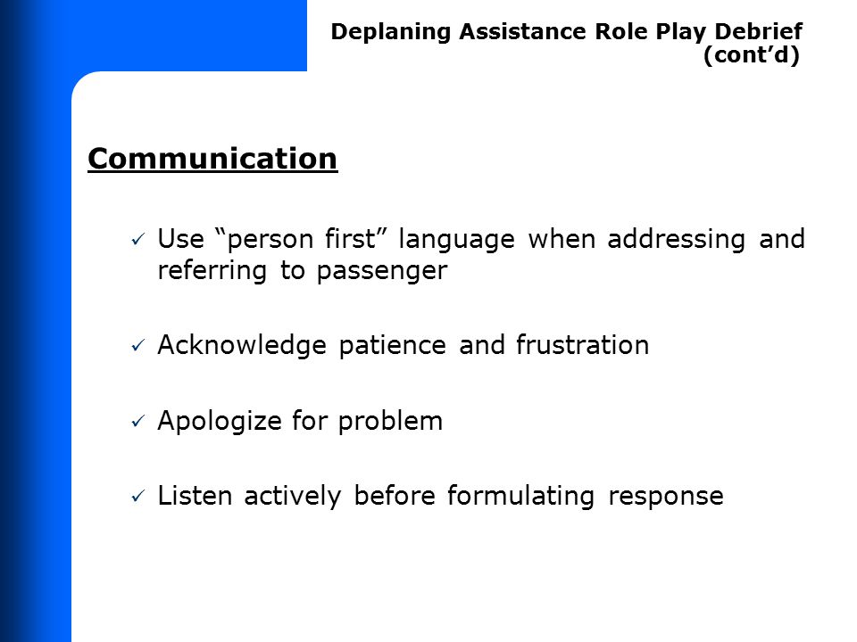 DEPLANING ASSISTANCE ROLE PLAY DEBRIEF