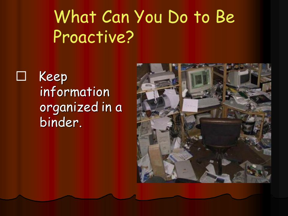 What Can You Do to Be Proactive
