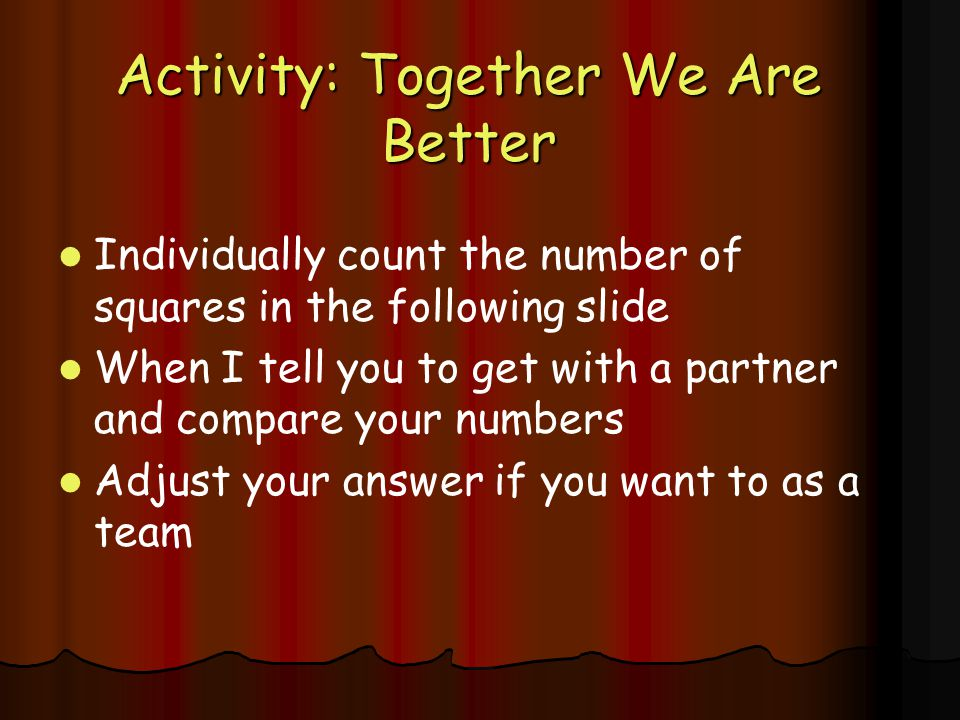 Activity: Together We Are Better