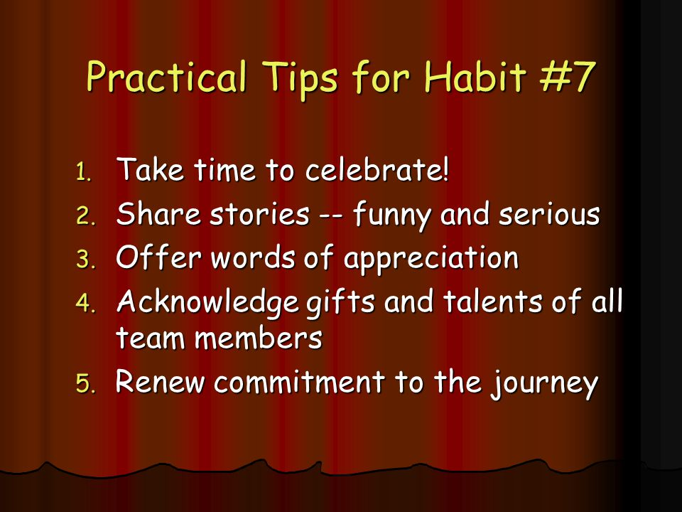 Practical Tips for Habit #7