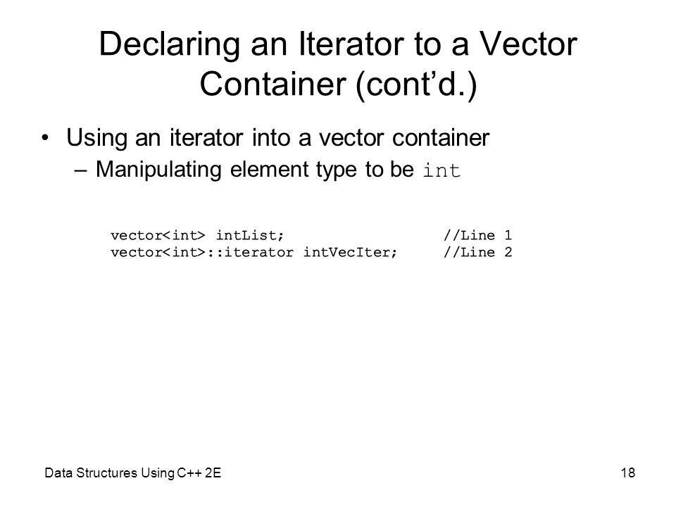 Declaring an Iterator to a Vector Container (cont'd.)