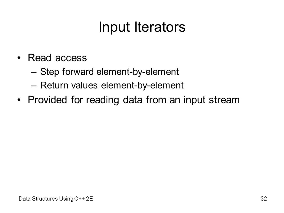 Input Iterators Read access