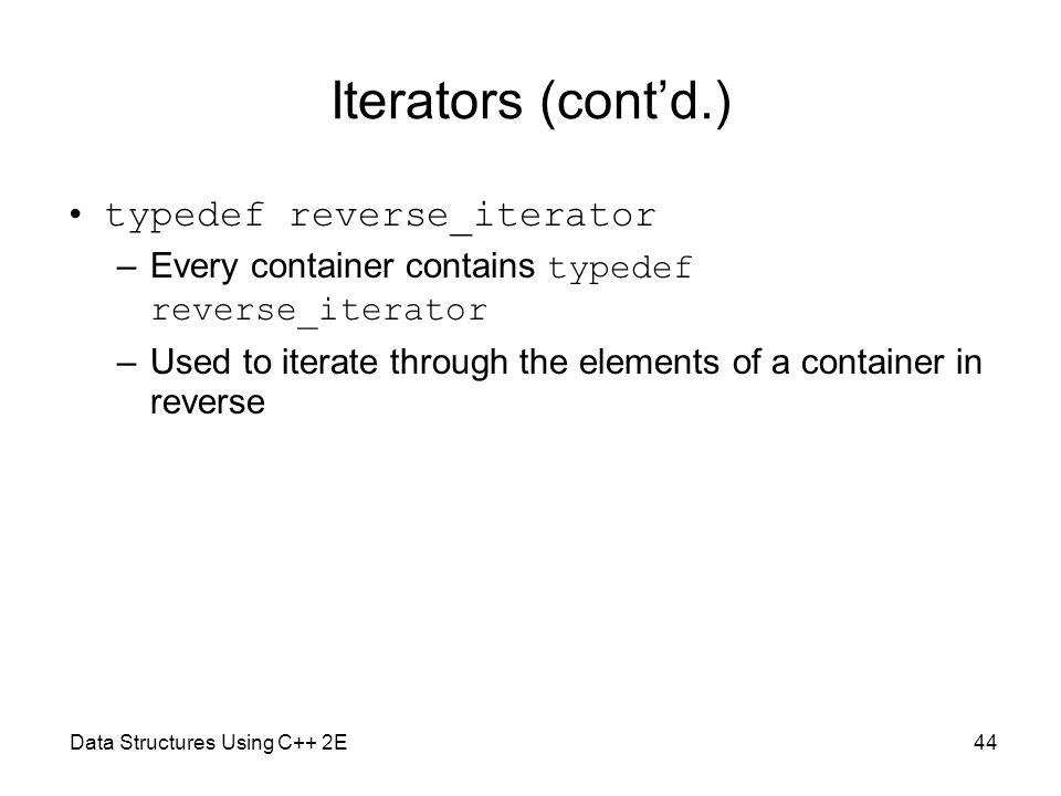 Iterators (cont'd.) typedef reverse_iterator