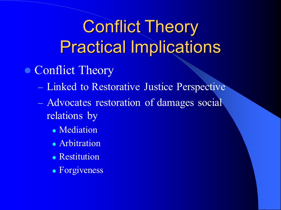 Conflict Theory Practical Implications