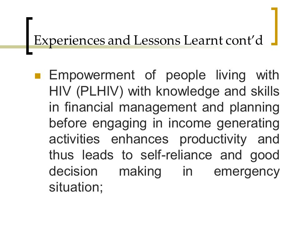Experiences and Lessons Learnt cont'd