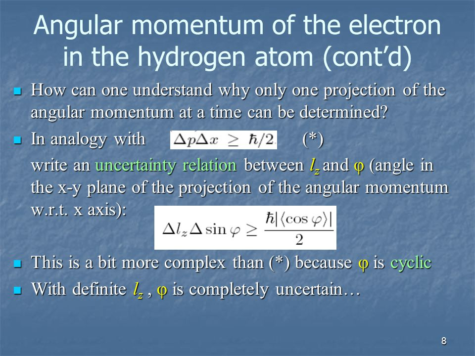 Angular momentum of the electron in the hydrogen atom (cont'd)