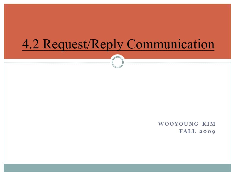 4.2 Request/Reply Communication