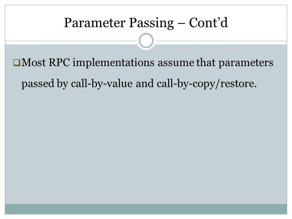 Parameter Passing – Cont'd